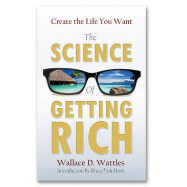 Bruce Van Horn – The Science of Getting Rich