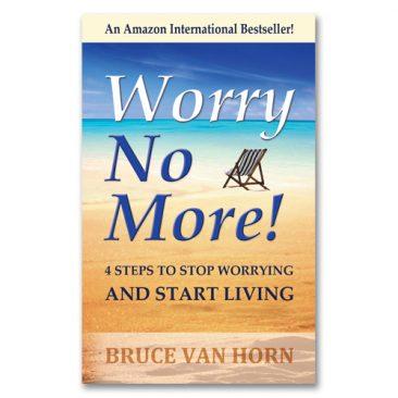 Bruce Van Horn – Worry No More