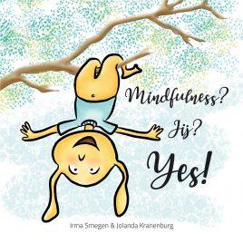 Prentenboekje: Mindfulness? Jij? Yes!